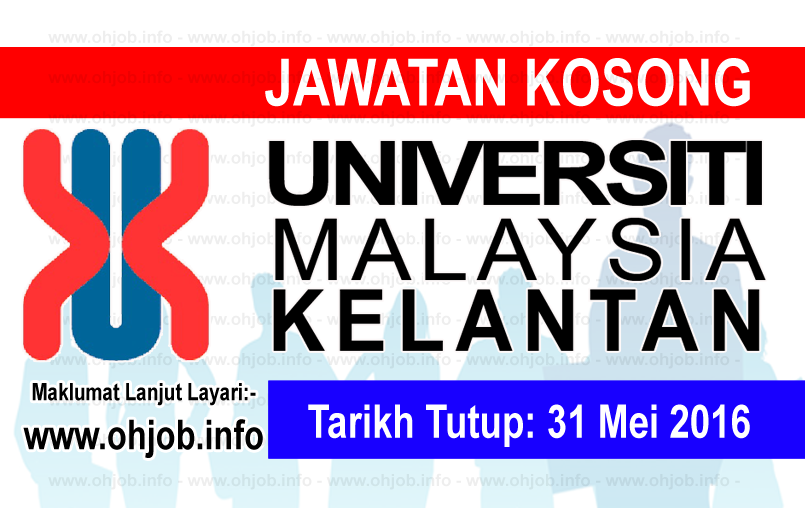 Jawatan Kerja Kosong Universiti Malaysia Kelantan (UMK) logo www.ohjob.info mei 2016