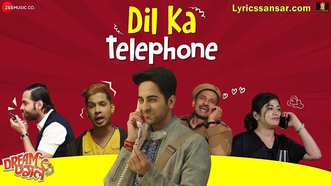 Dil Ka Telephone Lyrics - Jonita Gandhi, Nakash Aziz & Meet Bros | Dream Girl