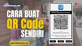 Cara Buat QR Code Di Rumah Sendiri, Tetamu Beraya Boleh SCAN Terus !
