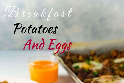 Breakfast Potatoes  And Eggs