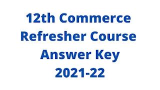 12th Commerce Refresher Course Answer Key