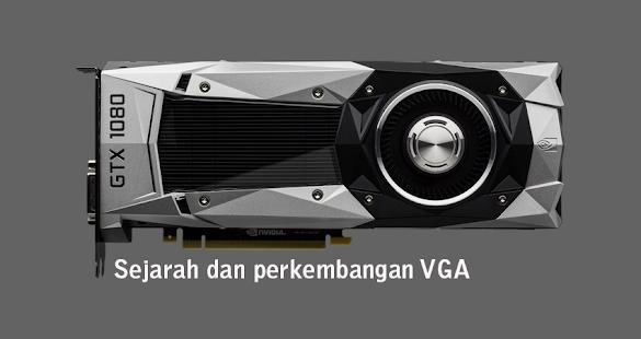 Sejarah dan Perkembangan VGA (Video Graphic Adapter)