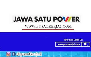 Lowongan Kerja Terbaru PT Jawa Satu Power Tahun 2020
