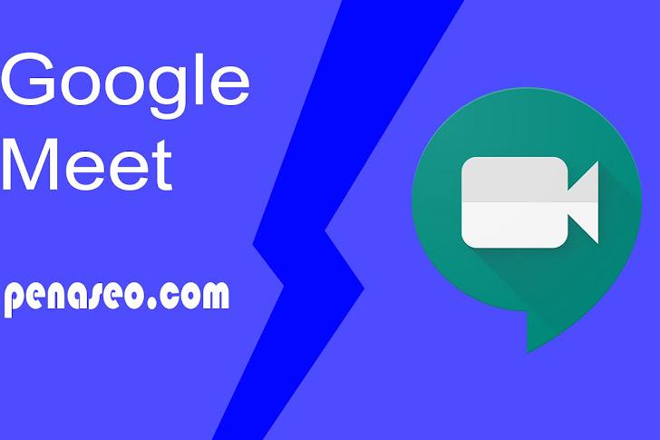 5 Tips Keren Menggunakan Google Meet