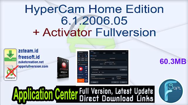HyperCam Home Edition 6.1.2006.05 + Activator Fullversion