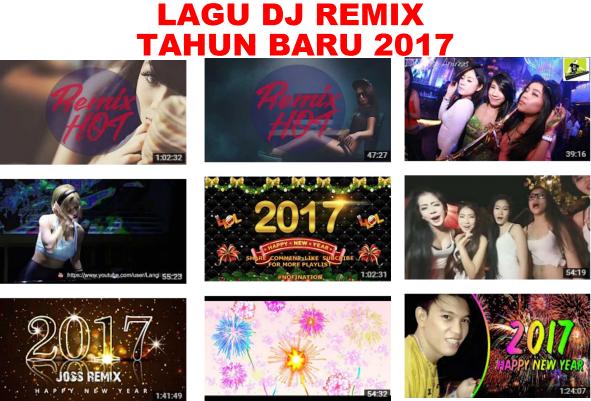 Kumpulan Lagu Dj Tahun Baru 2017