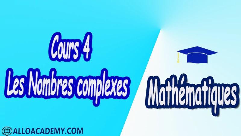 Cours 4 Les Nombres complexes PDF Mathématiques Maths Les Nombres complexes Forme algébrique Représentation graphique Opérations sur les nombres complexes Addition et multiplication Inverse d'un nombre complexe non nul Nombre conjugué Module d'un nombre complexe Argument d'un nombre complexe Forme exponentielle d'un nombre complexe Résolution dans C d'équations Interprétation géométrique Nombres complexes et transformations translation rotation homothétie Cours résumés exercices corrigés devoirs corrigés Examens corrigés Contrôle corrigé travaux dirigés td