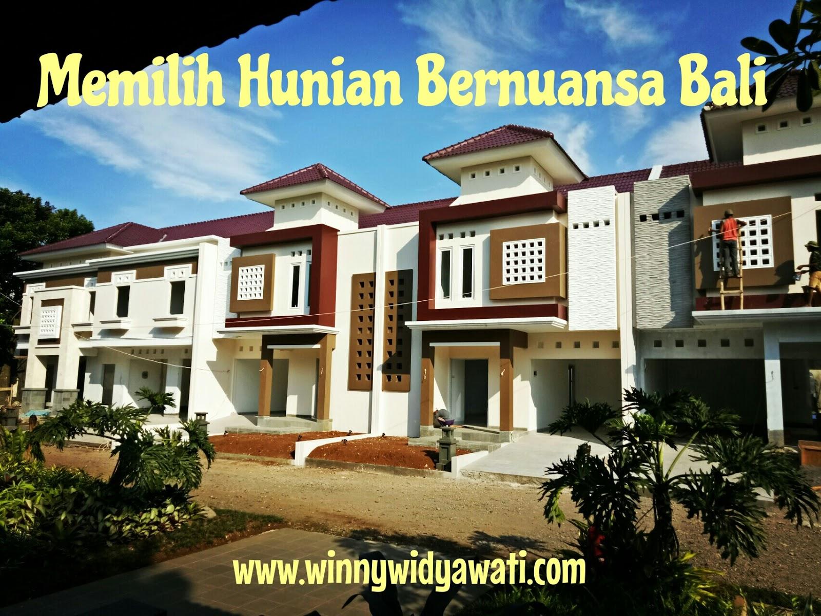 Goresan Winny Tips Memilih Hunian Bernuansa Bali