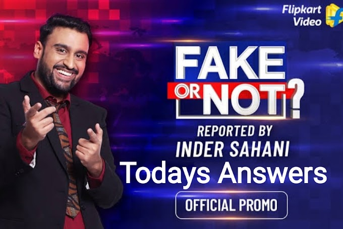 Flipkart Fake or Not Fake Quiz Contest Answers 1 April