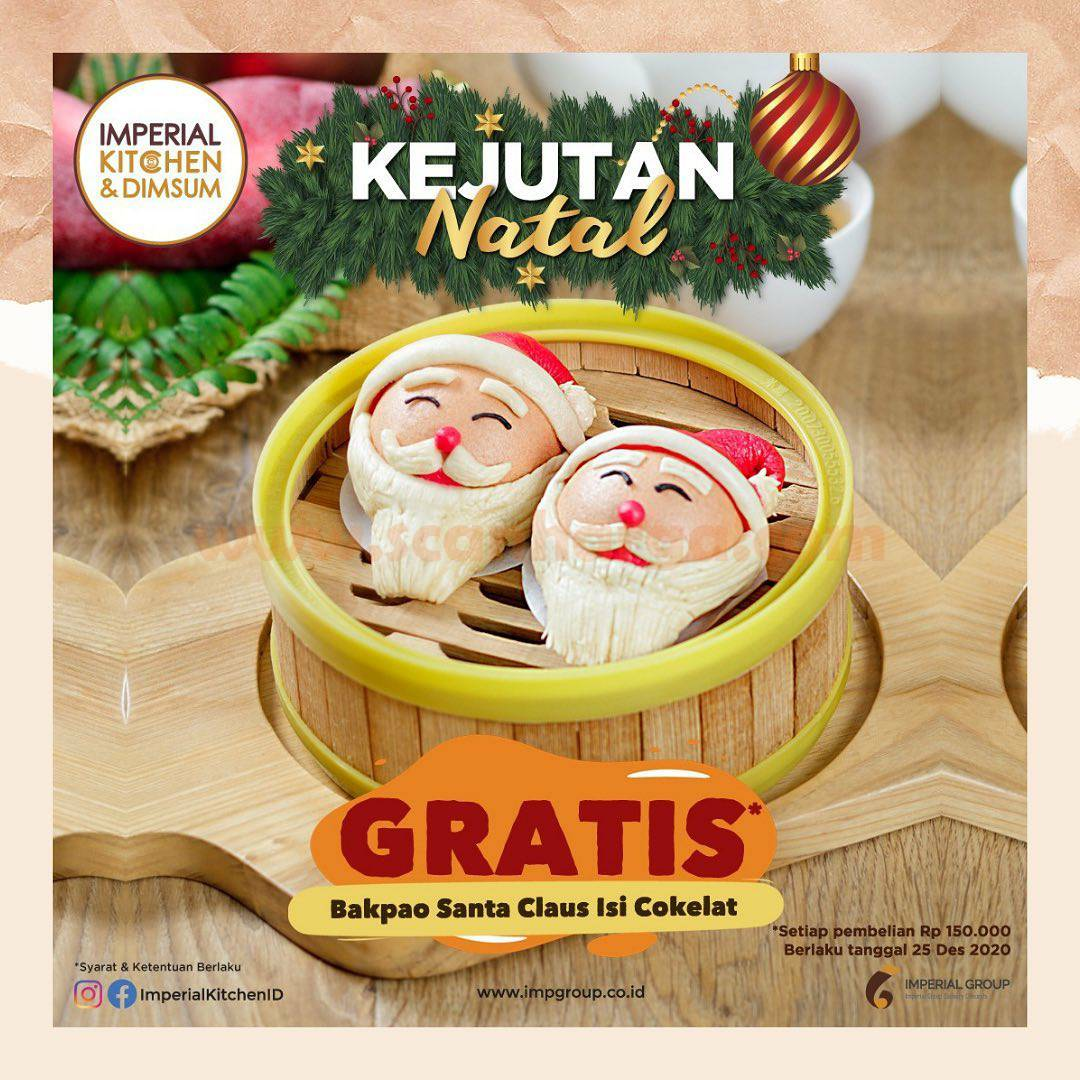 Imperial Kitchen Promo Kejutan Natal – GRATIS Bakpau Santa Claus Isi Cokelat*