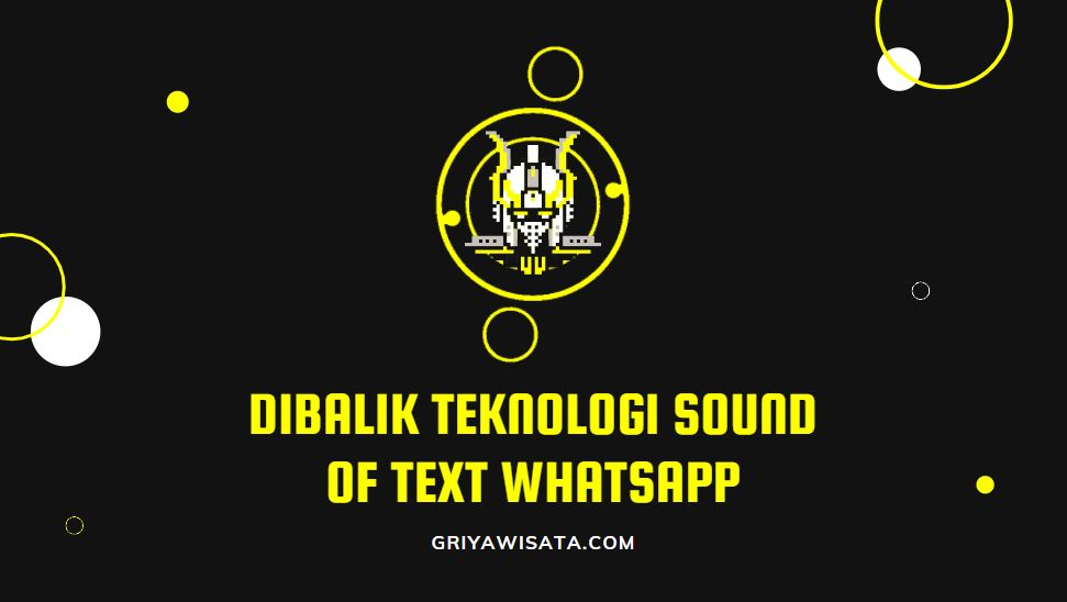 teknologi sound of text whatsapp