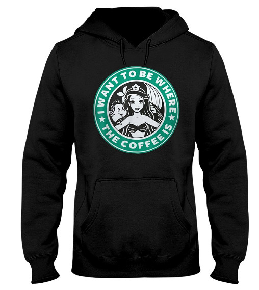 I Want To Be Where The Coffee Is Mermaid Fish Hoodie, I Want To Be Where The Coffee Is Mermaid Fish T Shirts