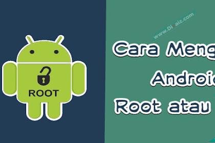 Cara Mengetahui Hp Android Sudah Di-root atau Belum Paling Akurat