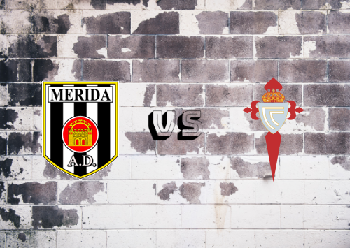 Mérida vs Celta de Vigo  Resumen