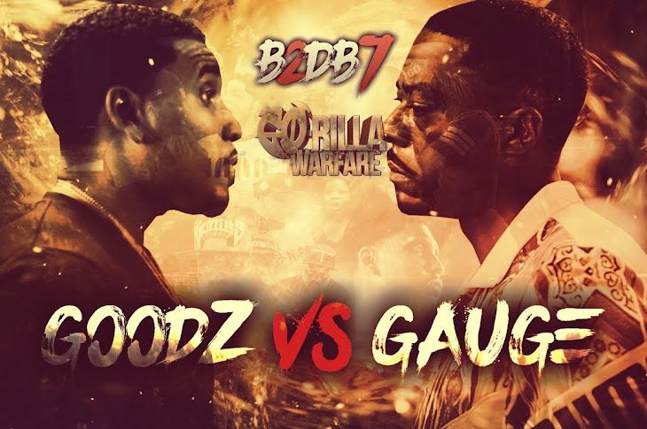 Go-Rilla Warfare Presents: Goodz vs  Gauge