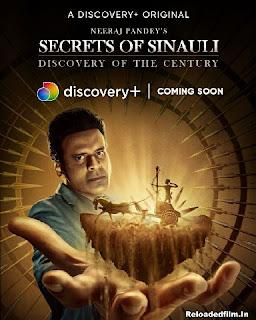 Secrets of Sinauli S01 (2021) Web Series Hindi All Episodes 480p 720p 1080p