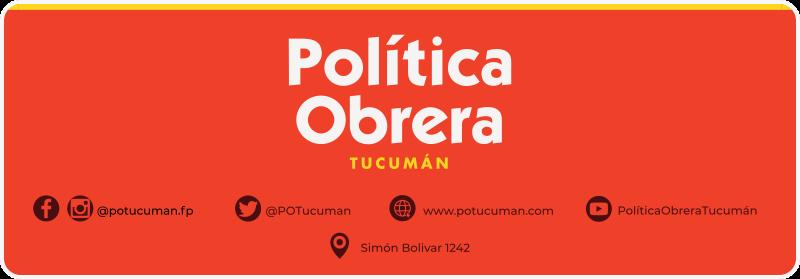 Política Obrera - Tucumán