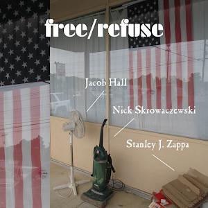 FREE/REFUSE / Hall, Skrowaczewski, Zappa