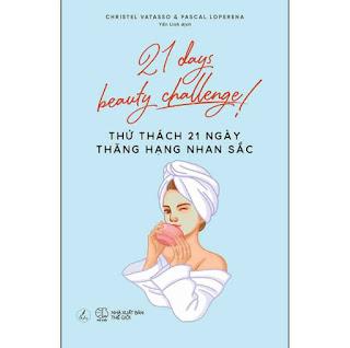 Thử Thách 21 Ngày Thăng Hạng Nhan Sắc ebook PDF-EPUB-AWZ3-PRC-MOBI