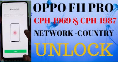 How To Oppo F11 Pro CPH-1987 & CPH1969 Network Unlock.
