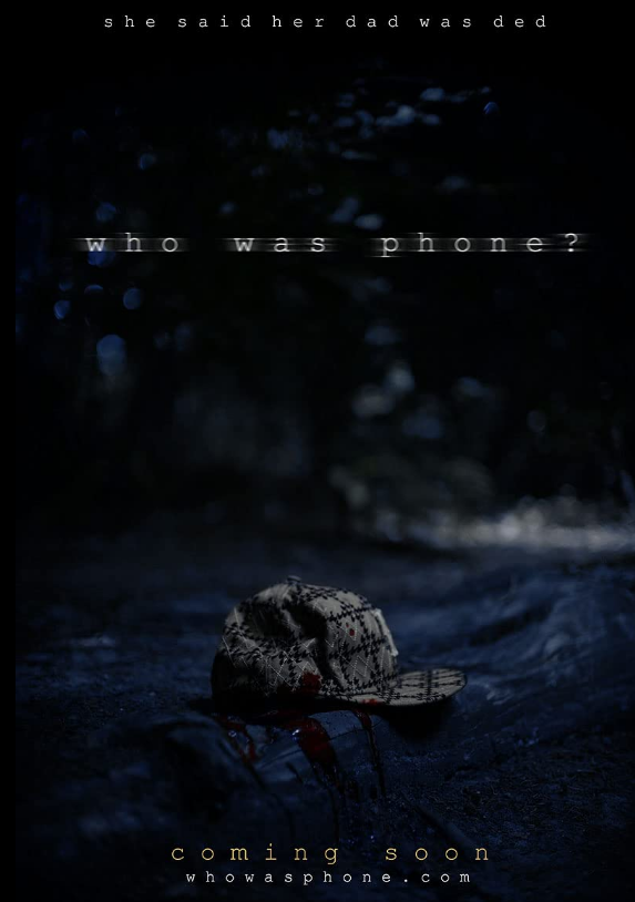 Movie Who Was Phone 2020