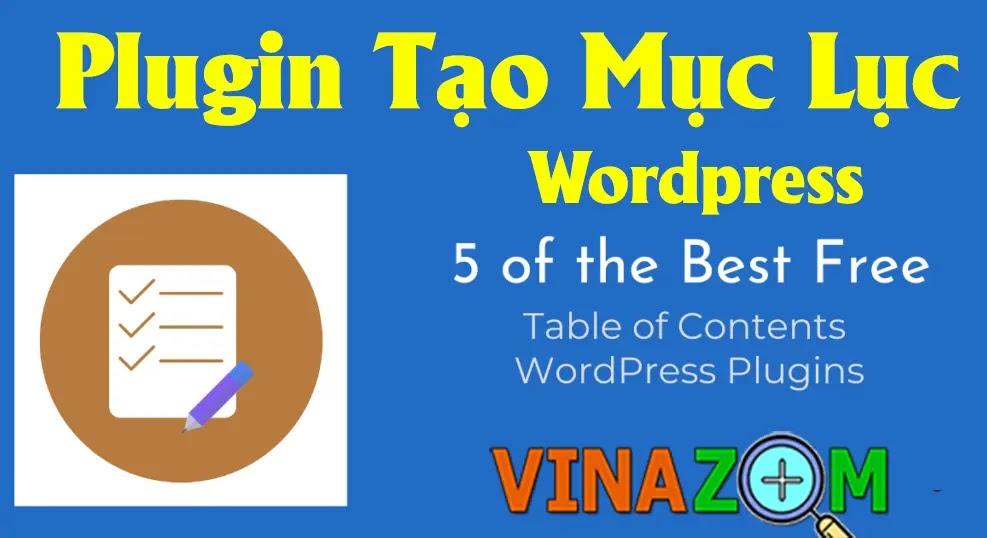 Plugin tạo mục lục cho wordpress tốt nhất