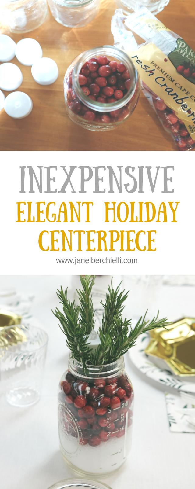 Inexpensive Elegant Holiday Centerpiece - Janel Berchielli