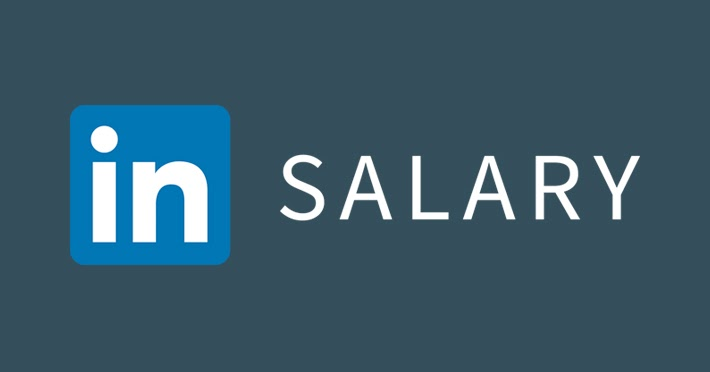 Because You're Worth It - LinkedIn Announces Salary Tool ...
