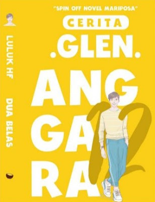 Novel Dua Belas Cerita Glen Anggara Karya Luluk HF Full Episode