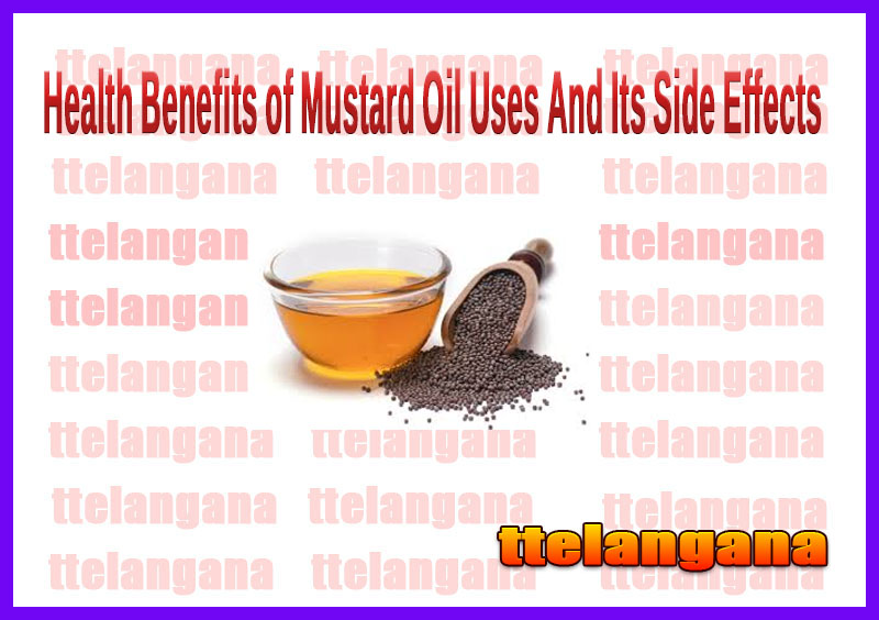 Health Benefits of Mustard Oil Uses And Its Side Effects