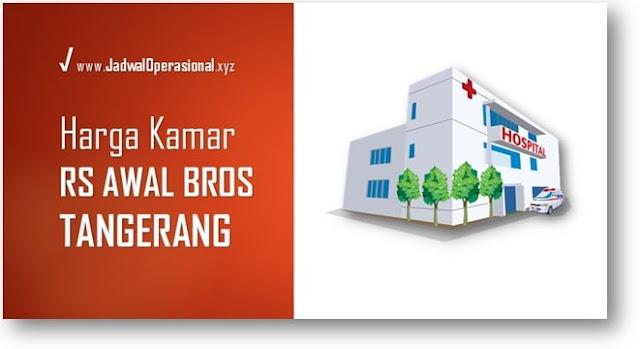 Harga Tarif Kamar RS Awal Bros Tangerang