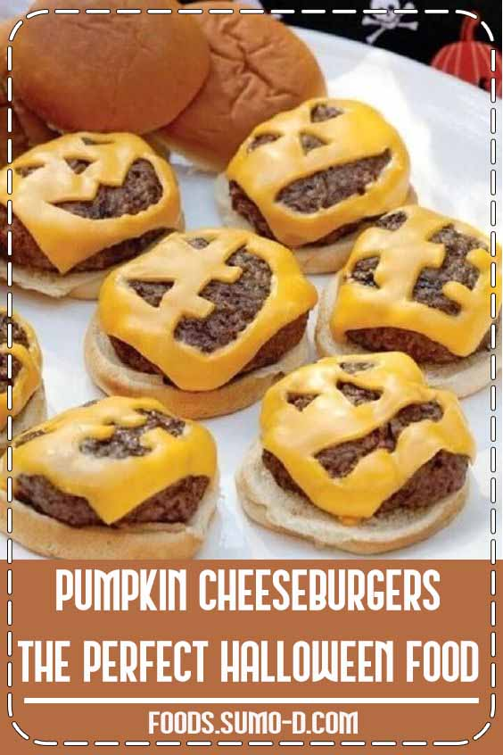 Pumpkin Cheeseburgers The Perfect Halloween Food #Halloween #Food #Treats #Recipes