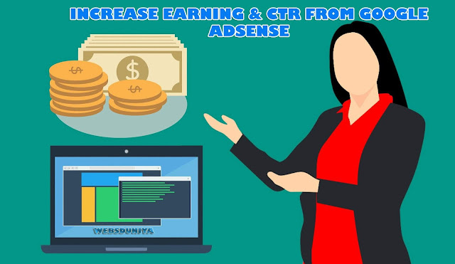 How To Increase Earning From Google Ad-sense