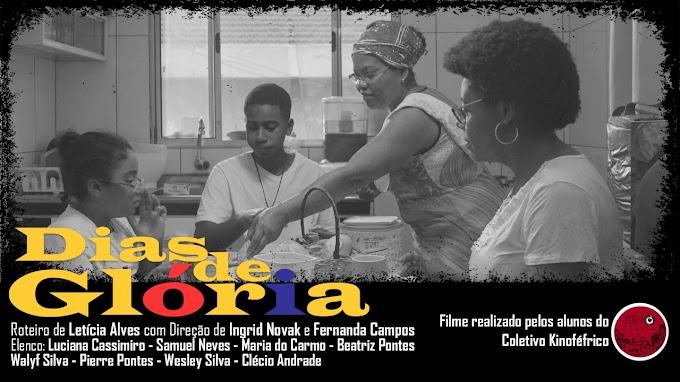 Dias de Glória (Coletivo Kinoférico) Ingrid Novak / Fernanda Campos.