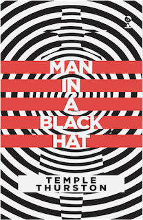 Man in a Black Hat, Temple Thurston, Valancourt Books, Mark Valentine