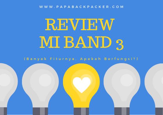 Review Jam Tangan Pintar Xiaomi Mi Band 3 (Indonesia). Banyak Fiturnya, Apakah Berfungsi?