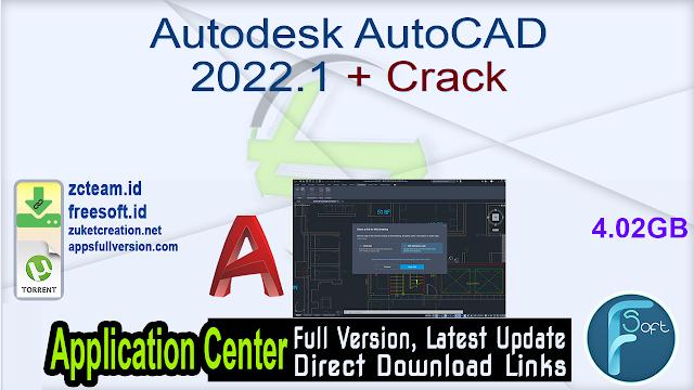 Autodesk AutoCAD 2022.1 + Crack_ ZcTeam.id