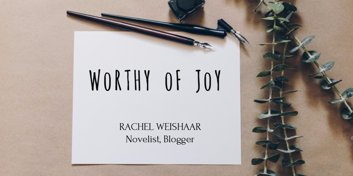 Worthy of Joy