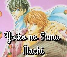 Yoiko no Sumu Machi
