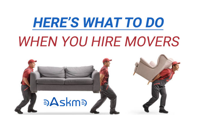 Here's What To Do When You Hire Movers: eAskme