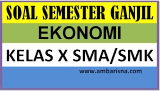 Soal Ekonomi Kelas X