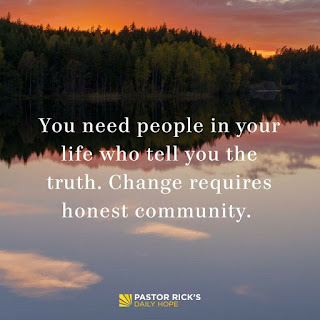 Change Requires Honest Community by Rick Warren