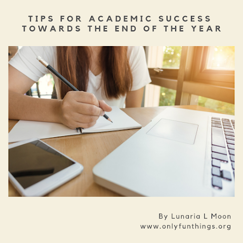 Tips for Academic Success Towards the End of the Year