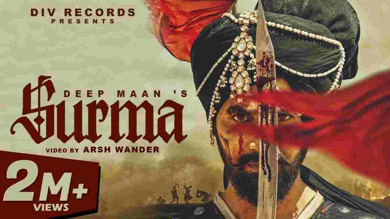 Surma lyrics Deep Maan Punjabi Song