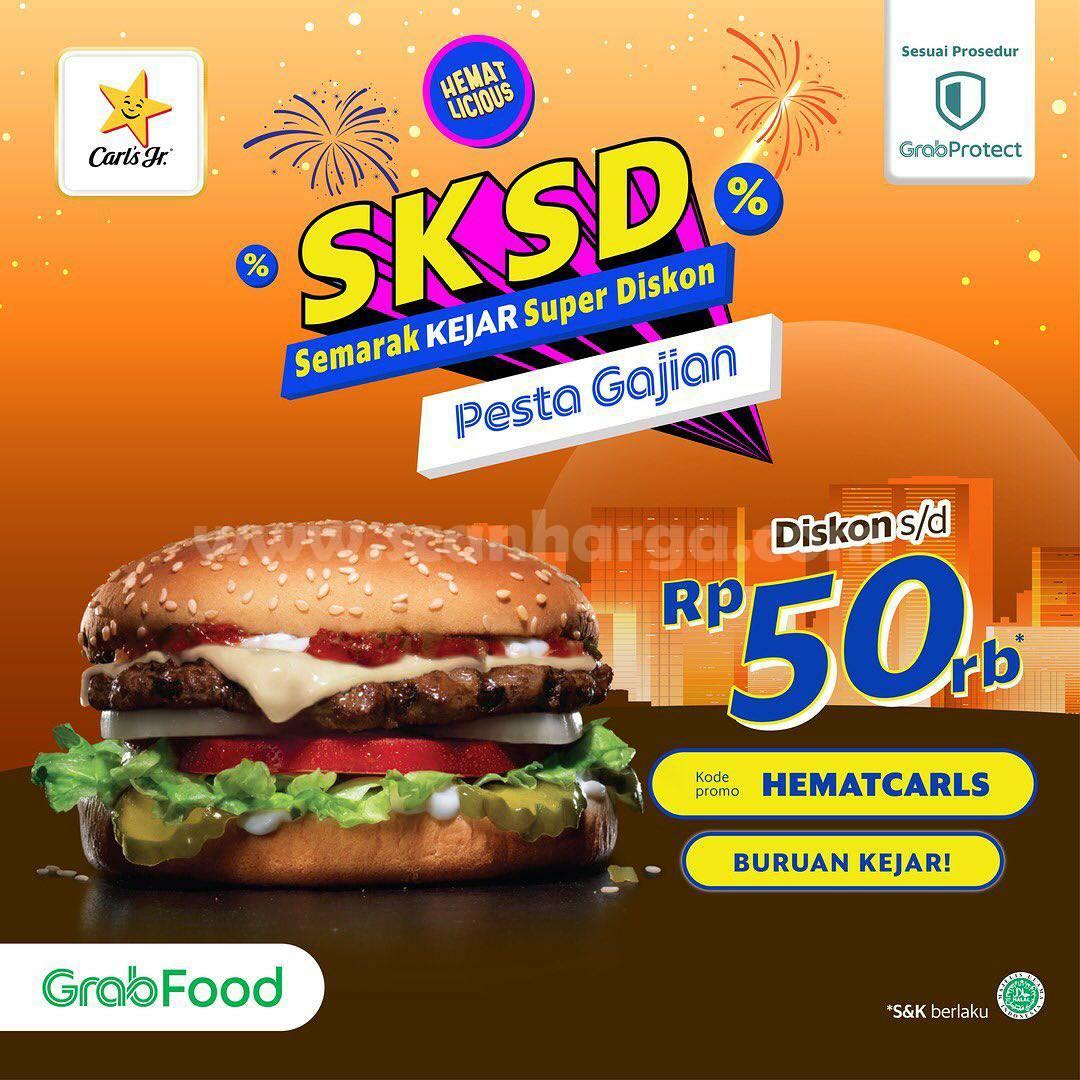 Carl's Jr Promo SKSD Pesta Gajian Diskon hingga 50RB via Grabfood