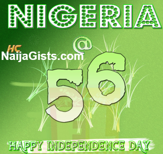 Happy 56th Independence Day Anniversary Nigeria