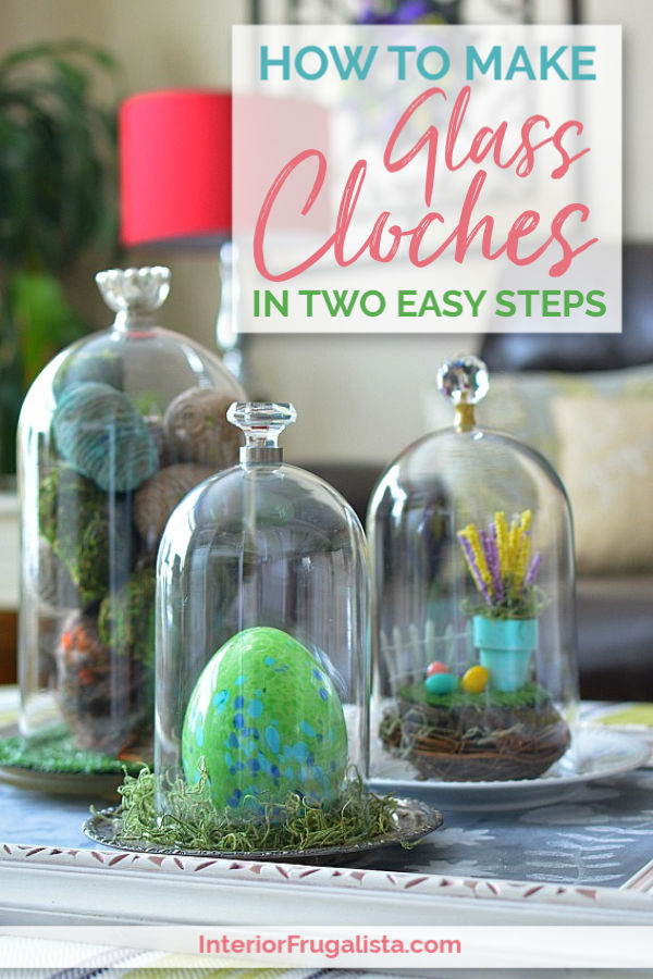 How to make DIY Glass Cloches in two easy steps with glass domes or glass cylinder vases and furniture knobs for budget-friendly seasonal decorating. #glassclochediy #clochediyglassdomes #homemadecloche #diyhomedecor #farmhousedecor