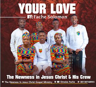 Music: Fache Solomon - Your Love