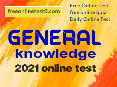 general knowledge 2021 online test
