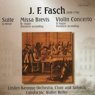 Fasch: Suite in G Minor, Missa Brevis in B-Flat Major, Concerto in D Major
